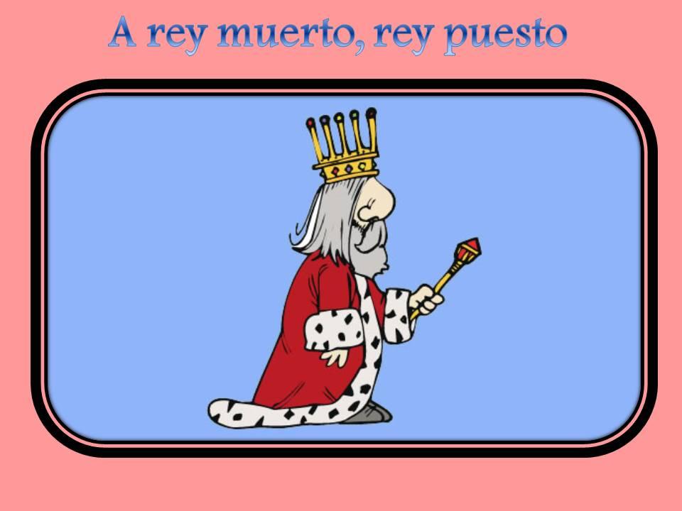 a-rey-muerto-rey-puesto.jpg