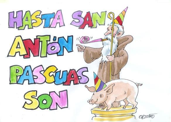 Hasta San Antón páscuas son
