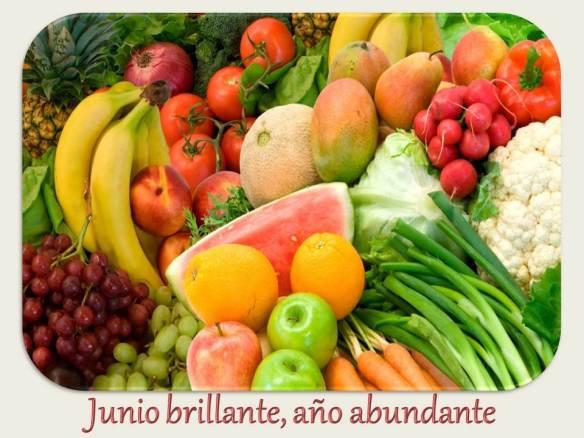 Junio brillante año abundante