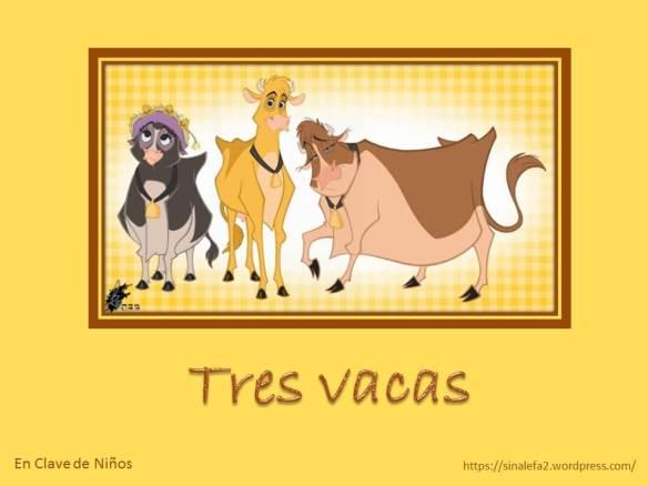 3 vacas