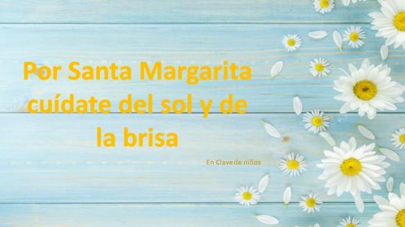 Por Santa Margarita cuídate del sol y de la brisa
